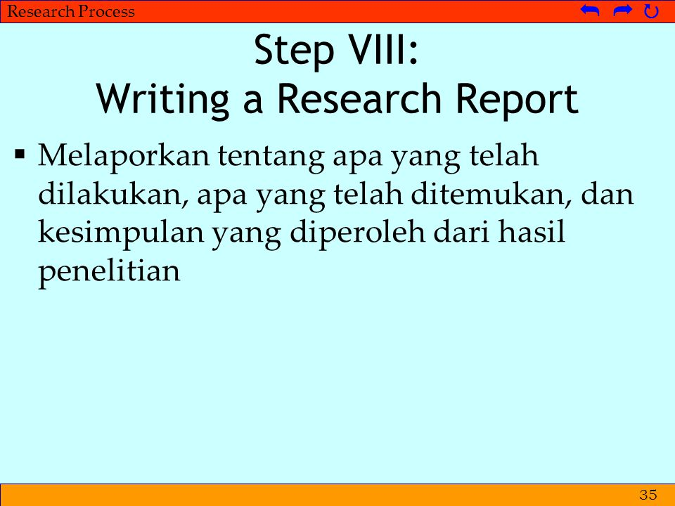 Step VIII: Writing a Research Report