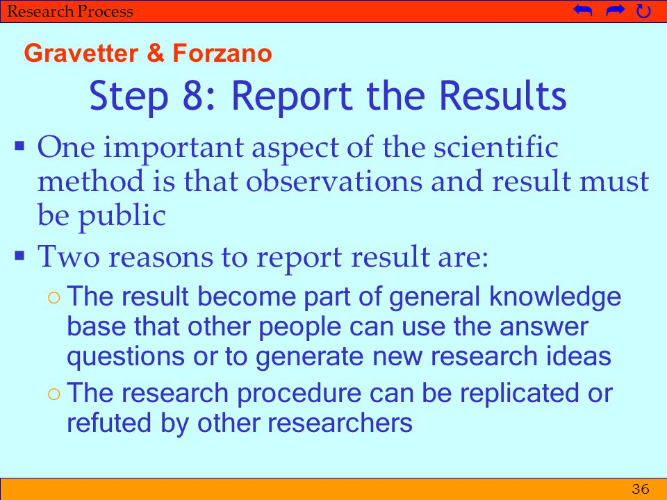 Step 8: Report the Results
