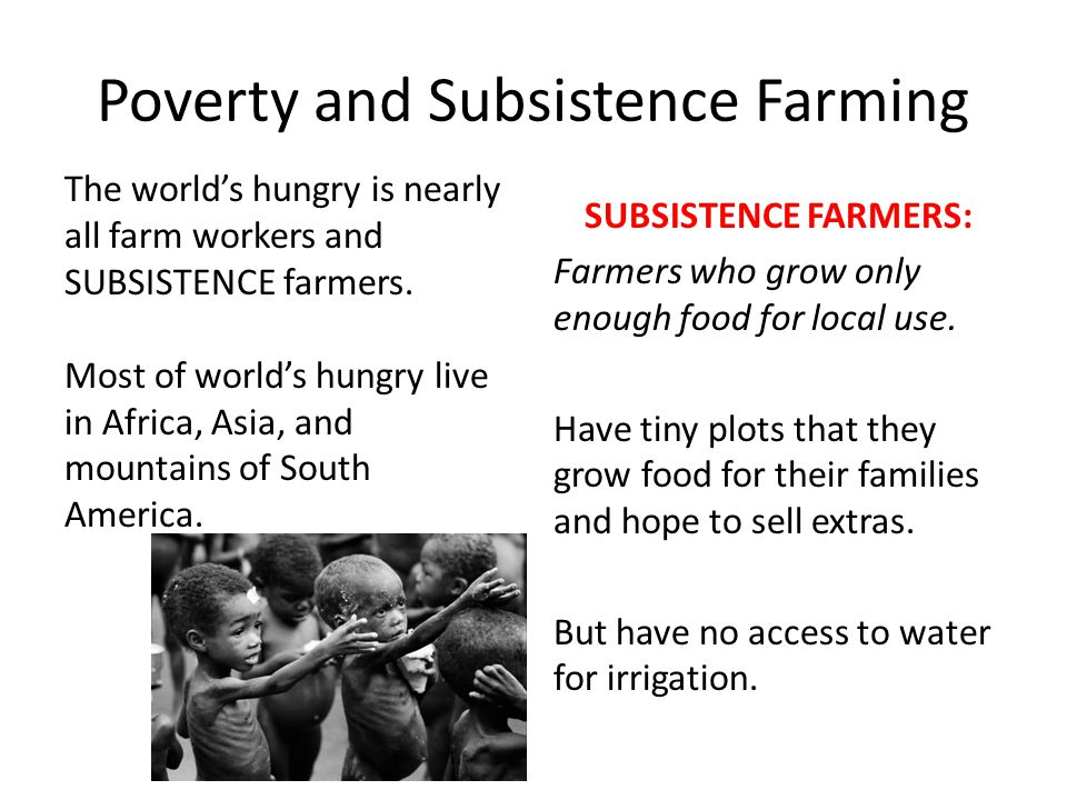 Poverty and Subsistence Farming