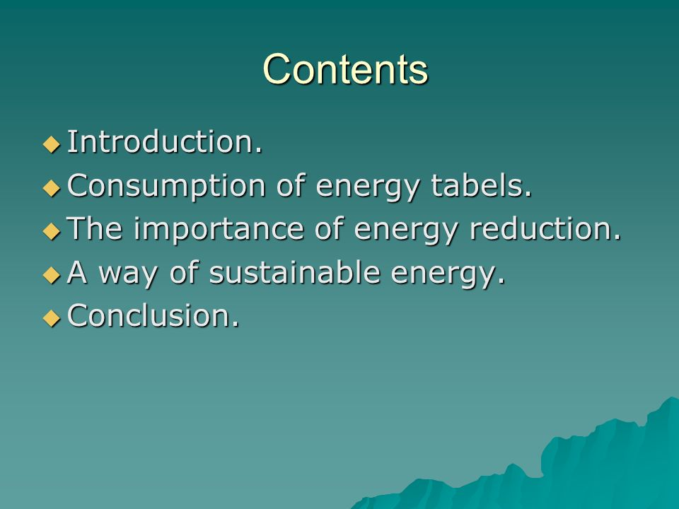 Contents Introduction. Consumption of energy tabels.