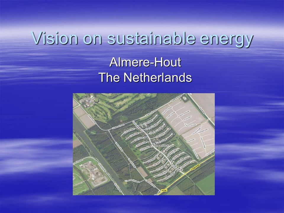 Vision on sustainable energy