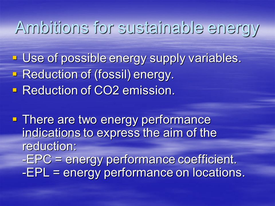 Ambitions for sustainable energy