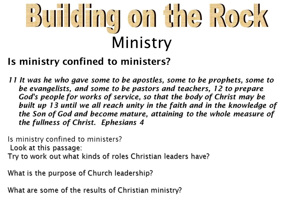 Building on the Rock Ministry Is ministry confined to ministers