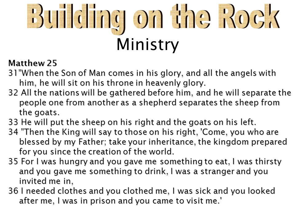 Building on the Rock Ministry Matthew 25