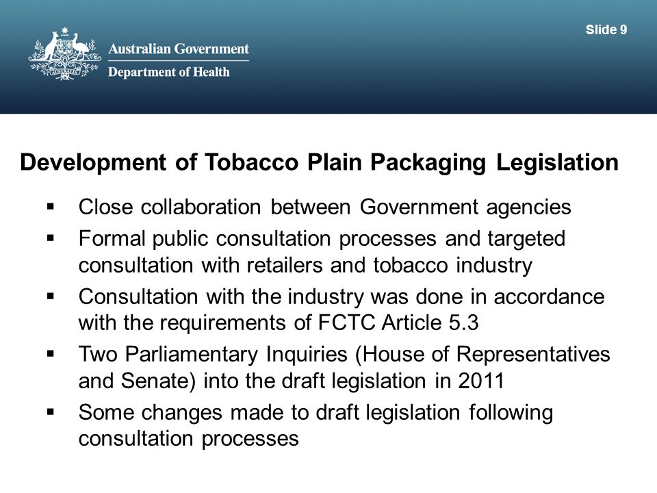 Development of Tobacco Plain Packaging Legislation