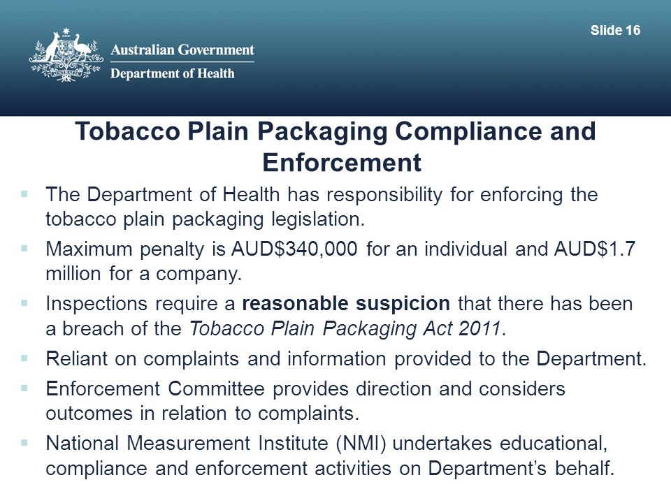 Tobacco Plain Packaging Compliance and Enforcement