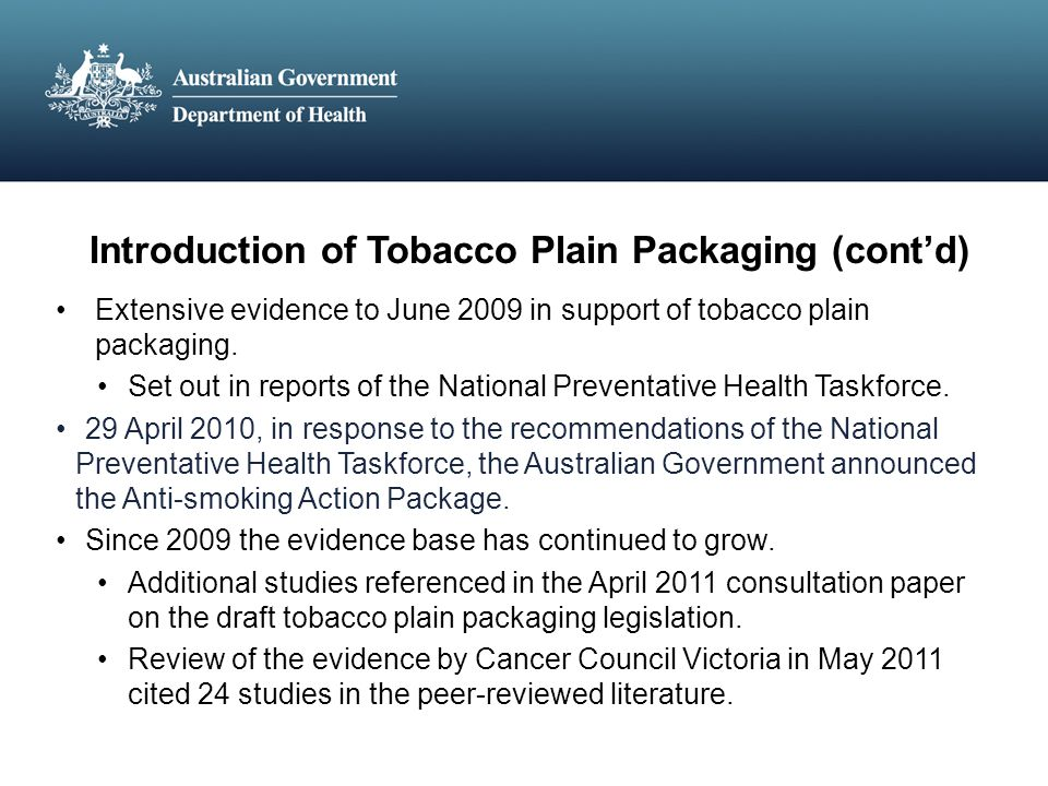 Introduction of Tobacco Plain Packaging (cont'd)