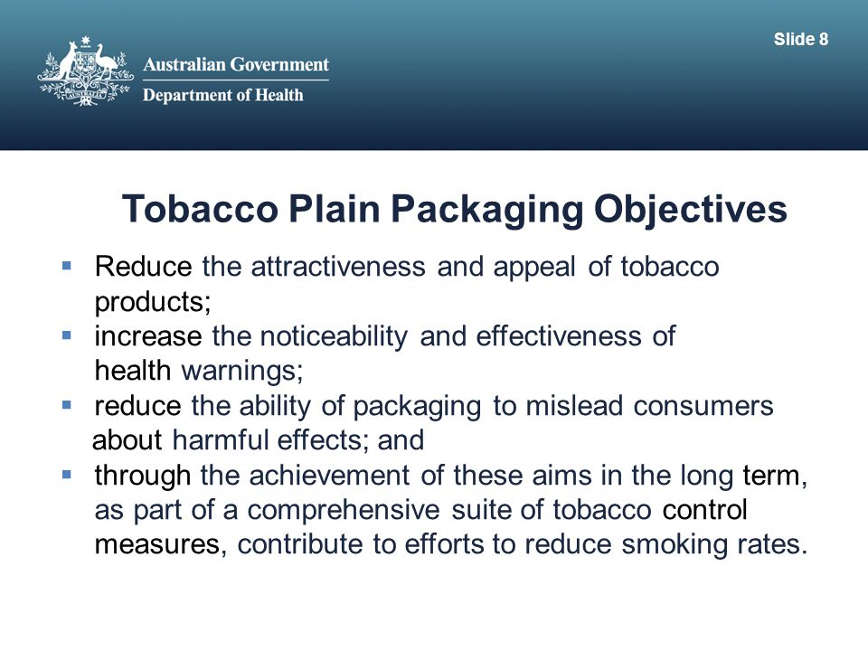 Tobacco Plain Packaging Objectives
