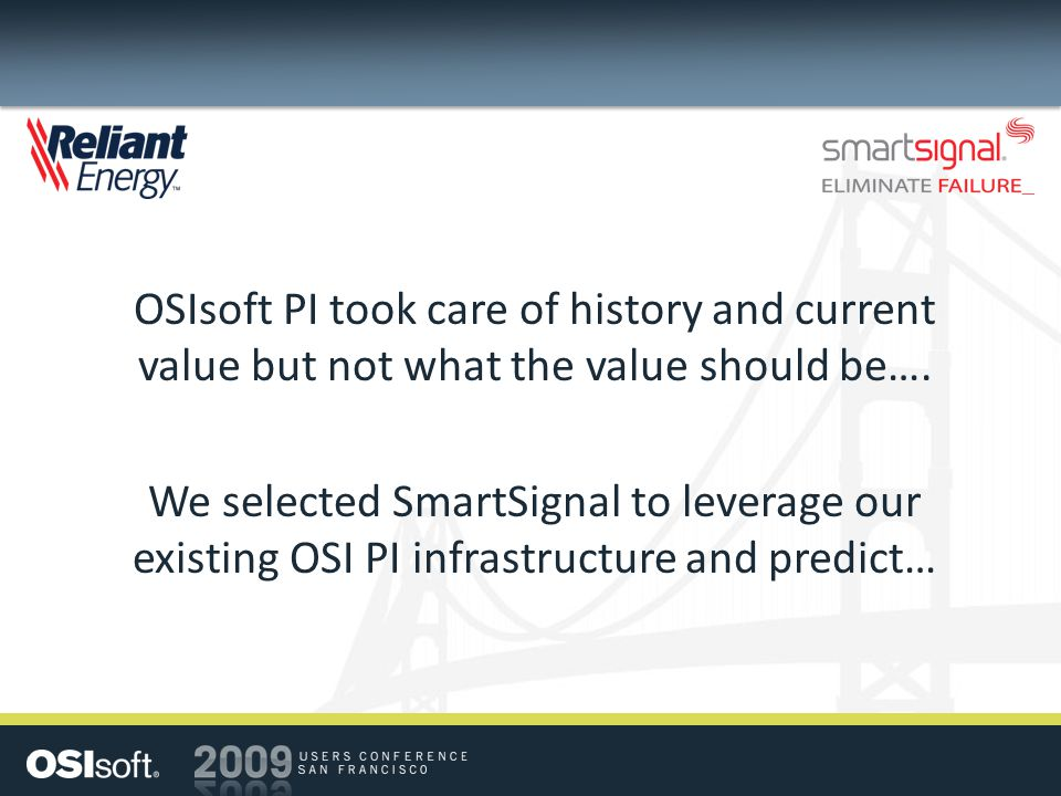 OSIsoft PI took care of history and current value but not what the value should be….