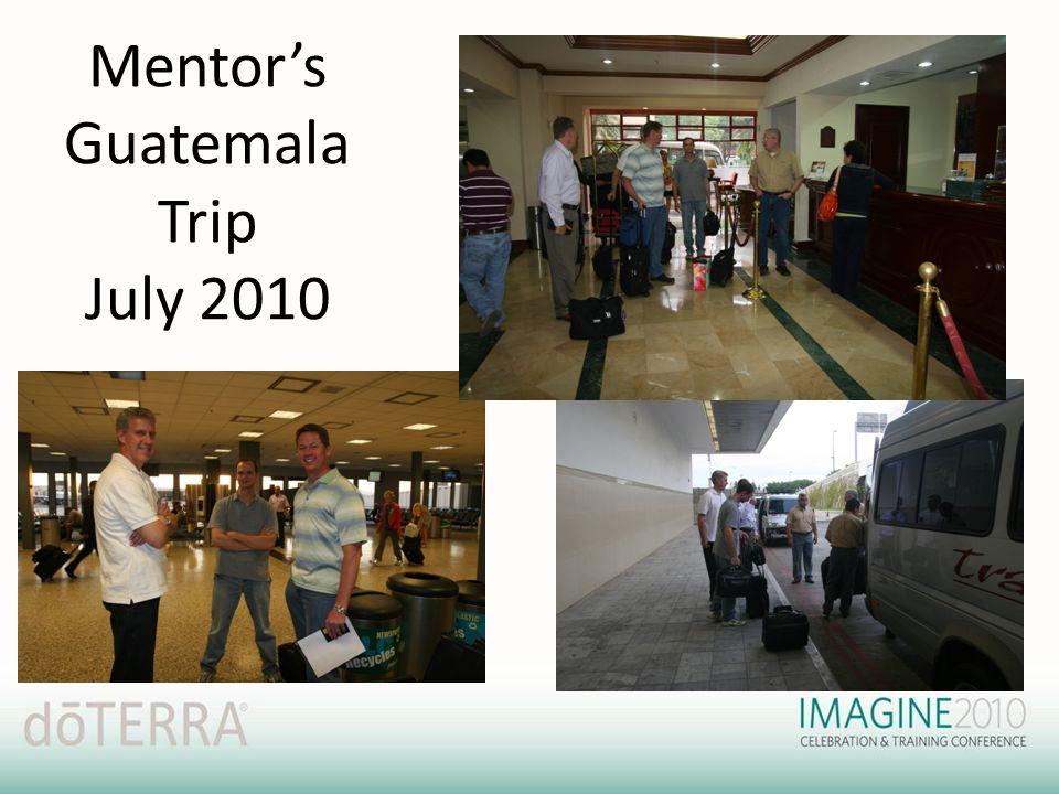 Mentor's Guatemala Trip July 2010