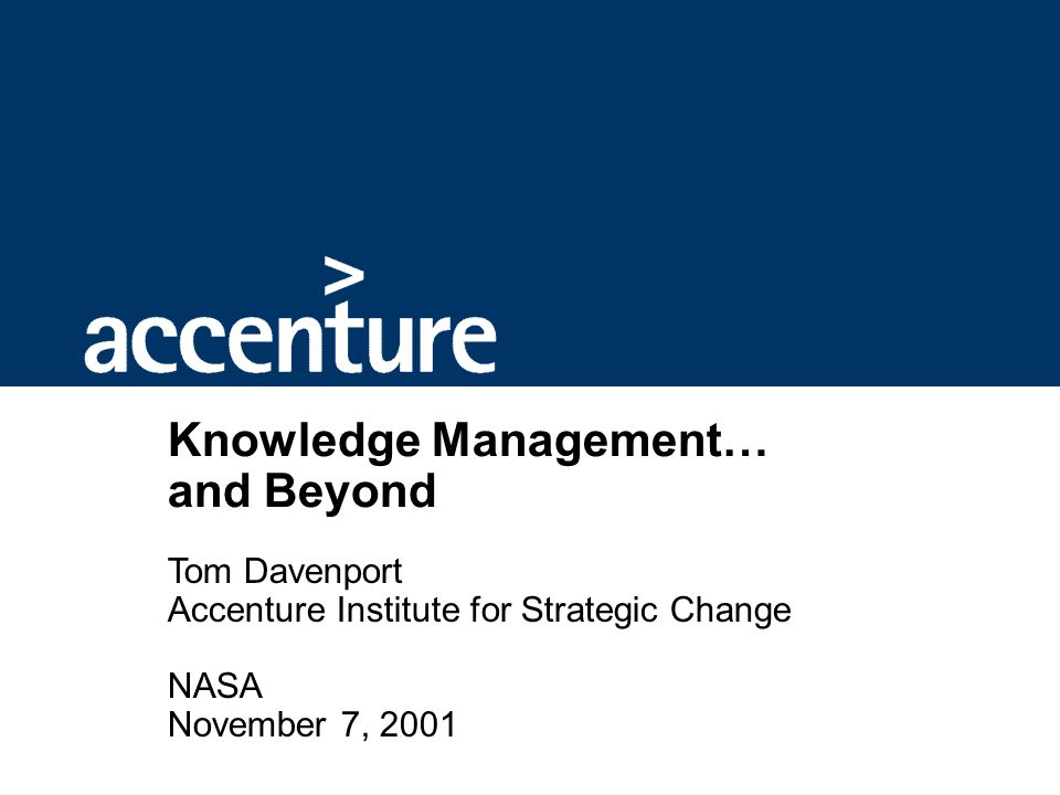 Outline The Expanding World of Knowledge Management Where Are We Now
