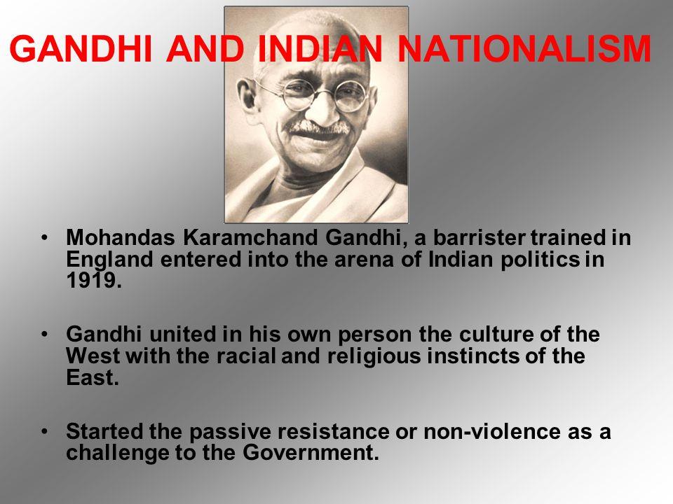 GANDHI AND INDIAN NATIONALISM