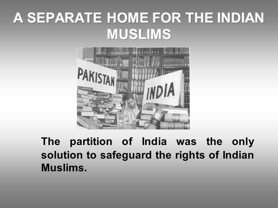 A SEPARATE HOME FOR THE INDIAN MUSLIMS