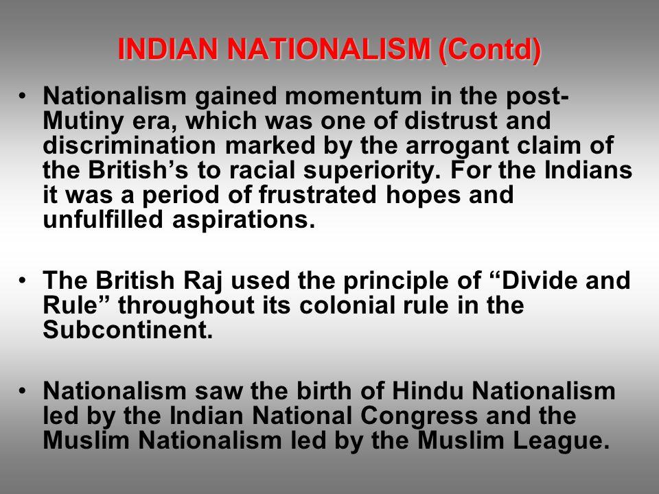 INDIAN NATIONALISM (Contd)