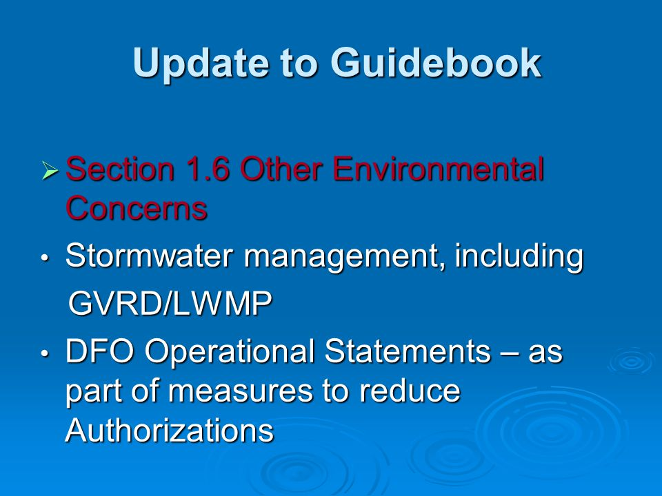 Update to Guidebook Section 1.6 Other Environmental Concerns
