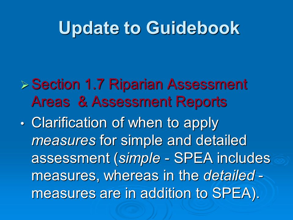 Update to Guidebook Section 1.7 Riparian Assessment Areas & Assessment Reports.