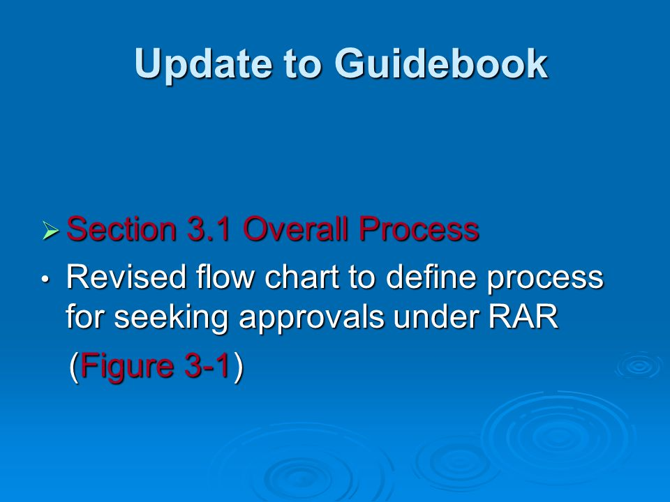 Update to Guidebook Section 3.1 Overall Process