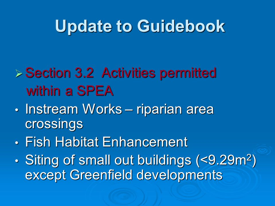 Update to Guidebook Section 3.2 Activities permitted within a SPEA