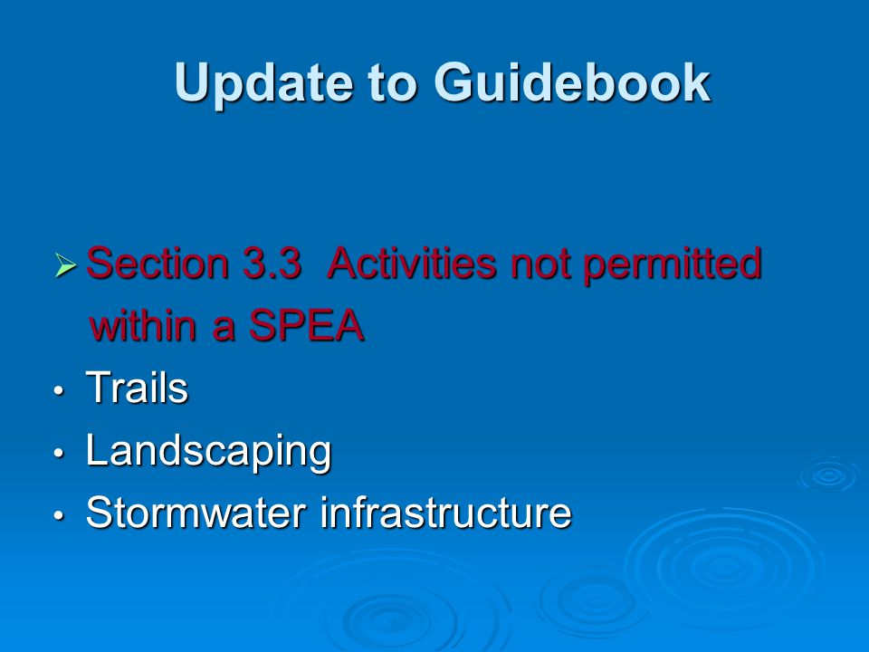 Update to Guidebook Section 3.3 Activities not permitted within a SPEA