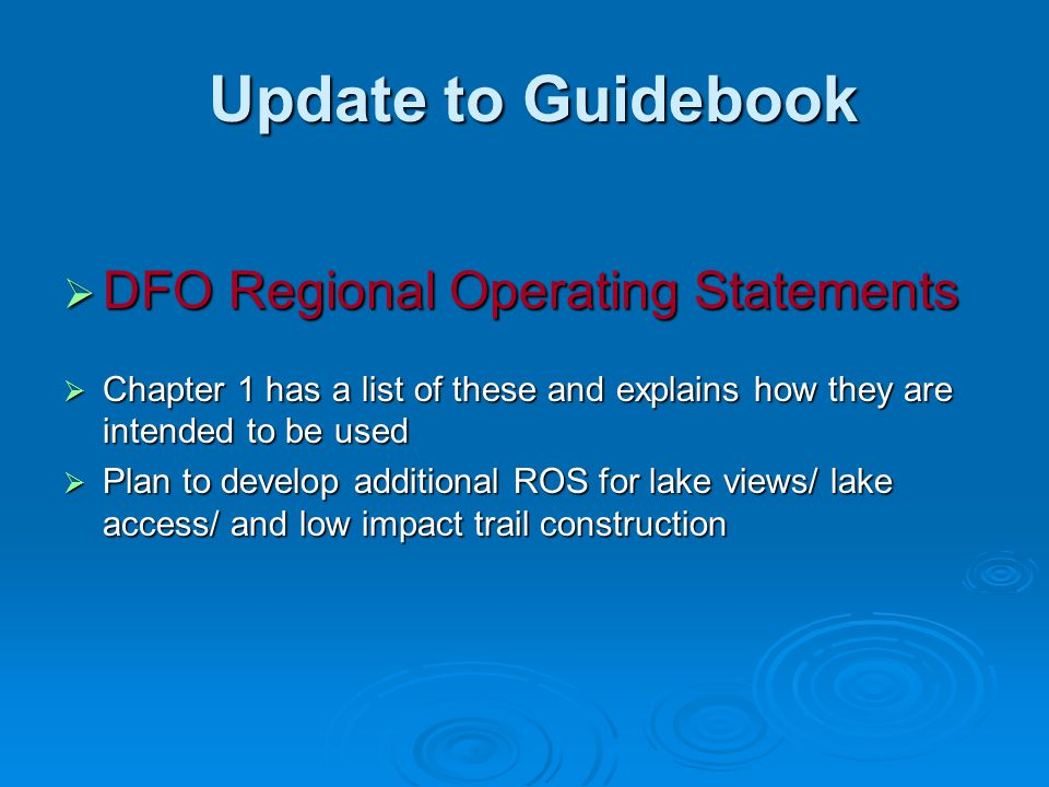 Update to Guidebook DFO Regional Operating Statements