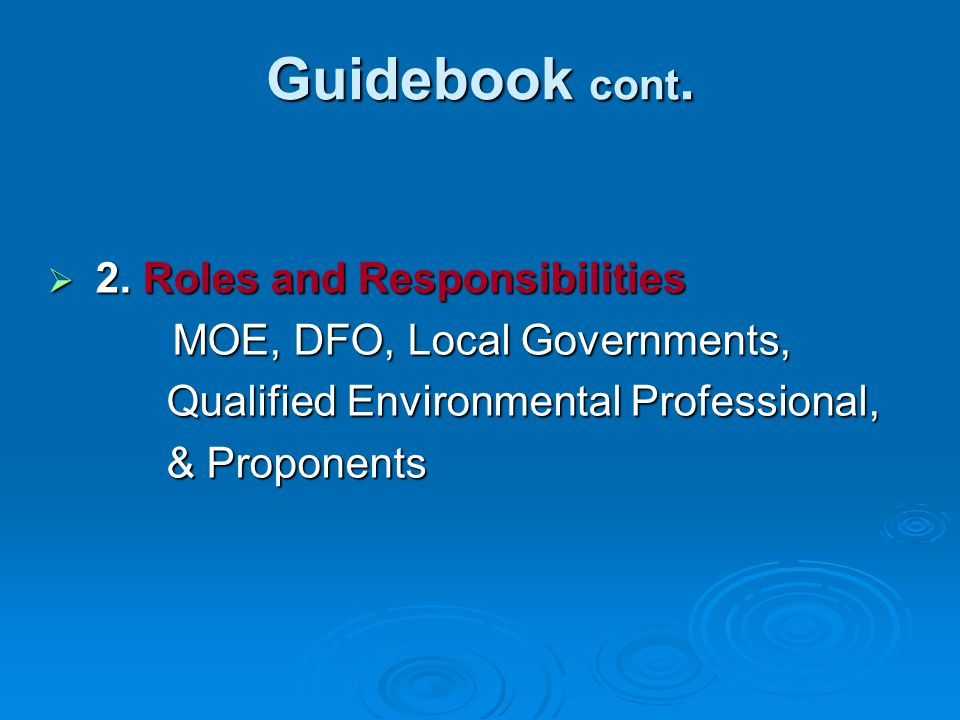Guidebook cont. 2. Roles and Responsibilities