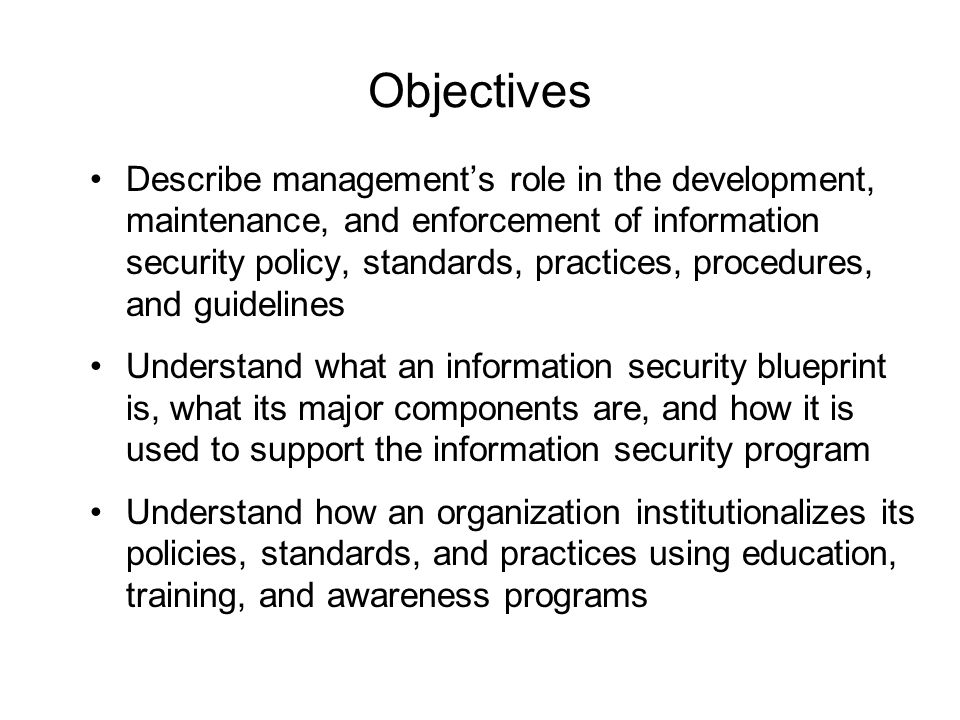 Information security blueprint ppt download 2 objectives describe managements role in the development malvernweather Image collections