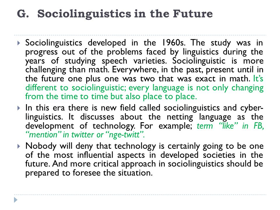 G. Sociolinguistics in the Future