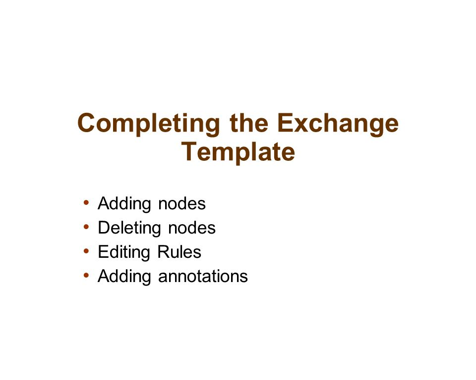 Completing the Exchange Template