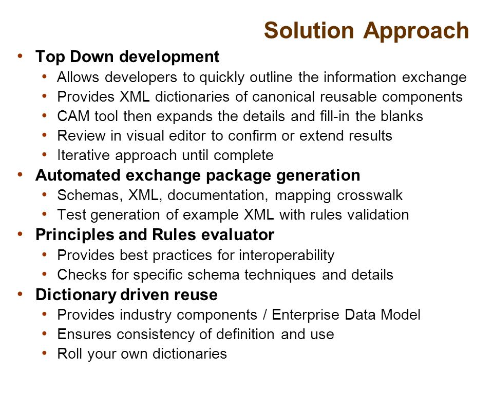 Solution Approach Top Down development