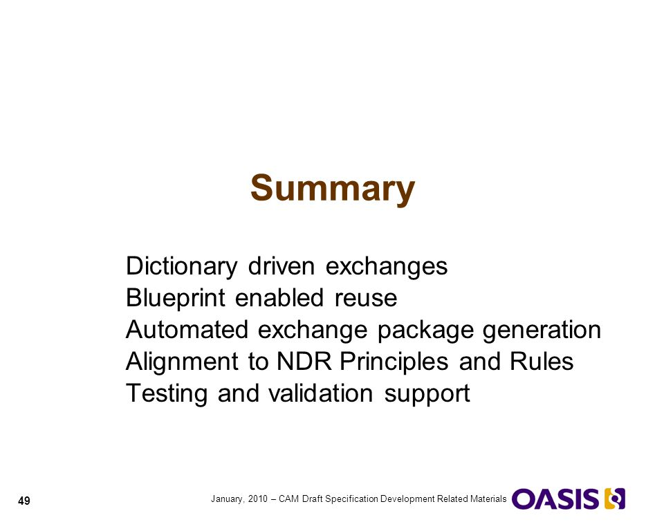Summary Dictionary driven exchanges Blueprint enabled reuse