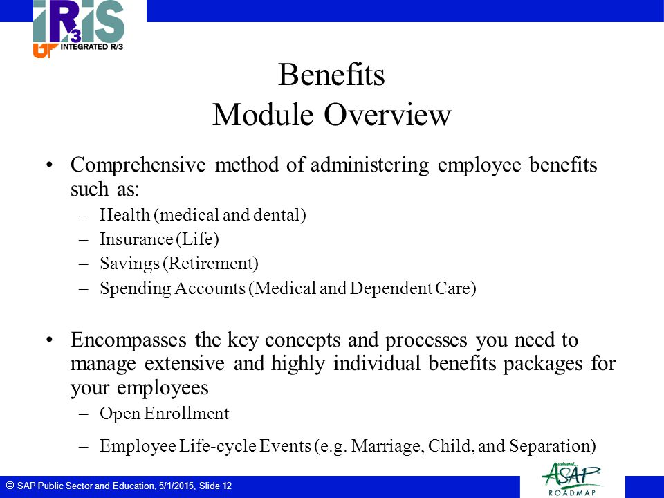 Benefits Module Overview