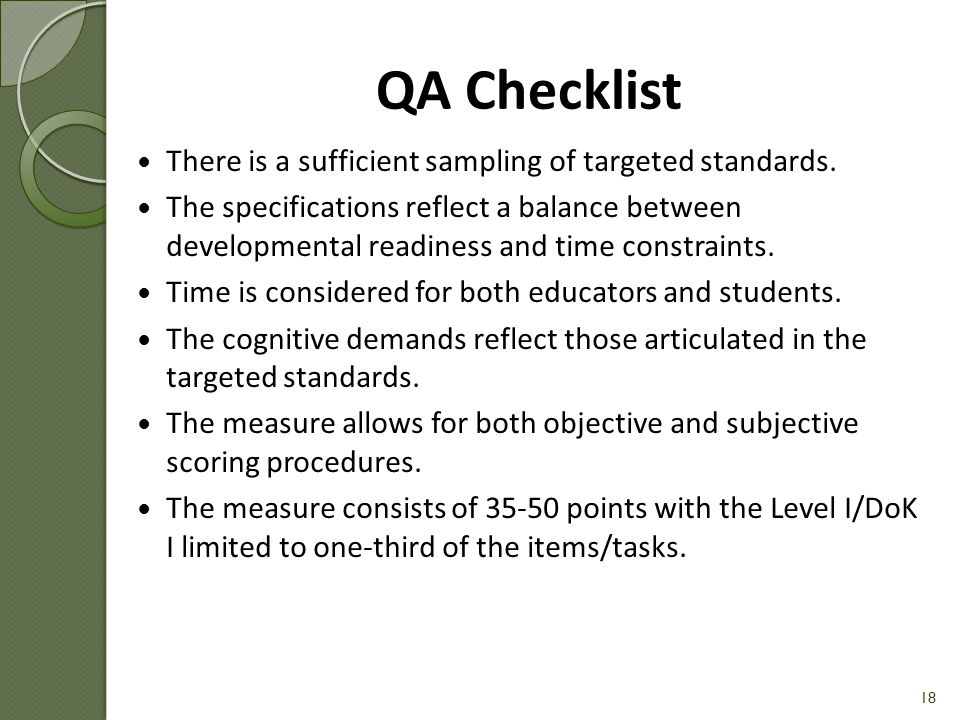 QA Checklist There is a sufficient sampling of targeted standards.