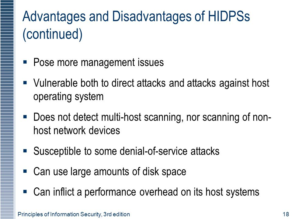 Advantages and Disadvantages of HIDPSs (continued)