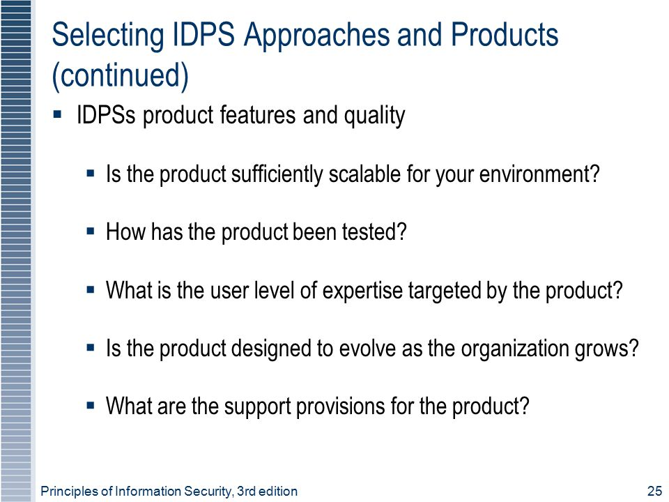 Selecting IDPS Approaches and Products (continued)