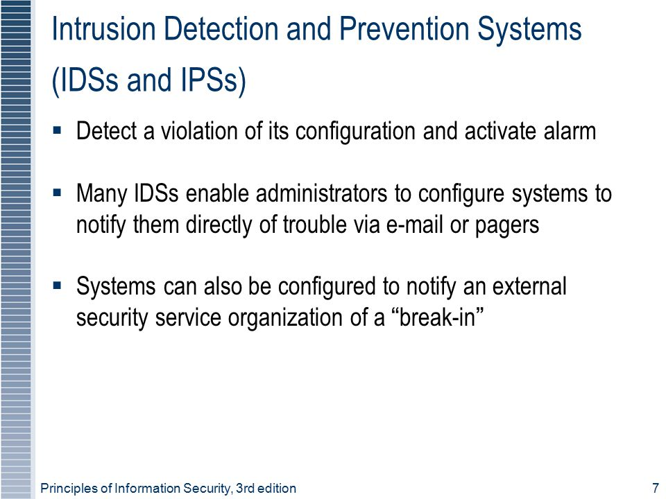 Intrusion Detection and Prevention Systems (IDSs and IPSs)
