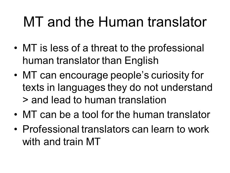 MT and the Human translator