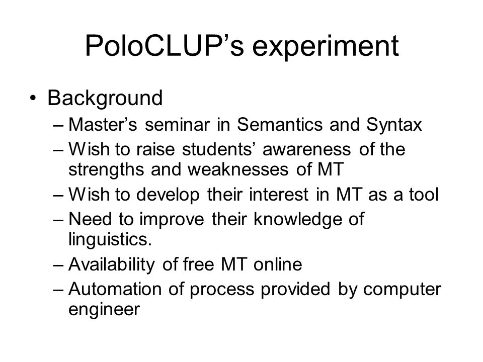 PoloCLUP's experiment
