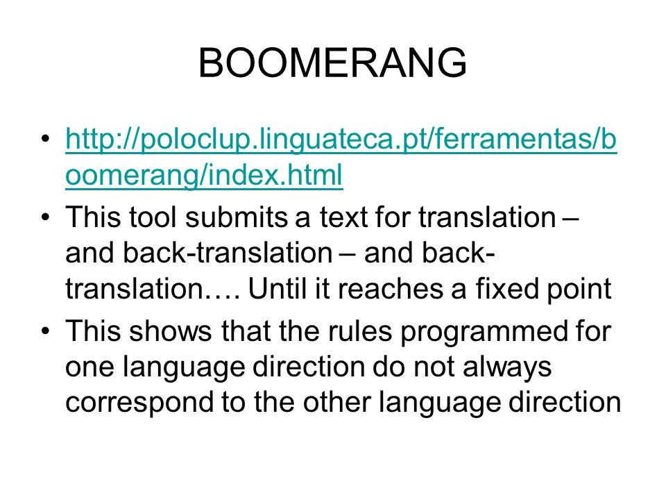 BOOMERANG http://poloclup.linguateca.pt/ferramentas/boomerang/index.html.