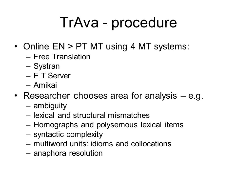 TrAva - procedure Online EN > PT MT using 4 MT systems: