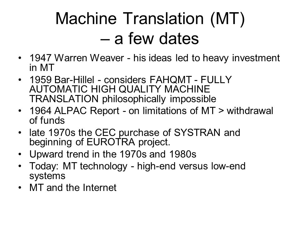 Machine Translation (MT) – a few dates