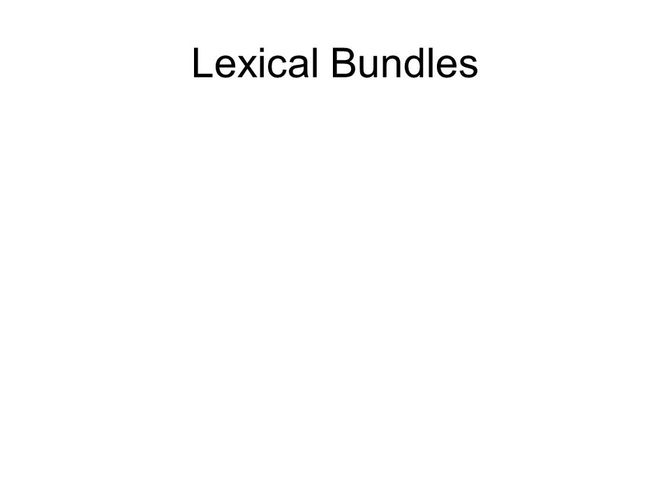 Lexical Bundles