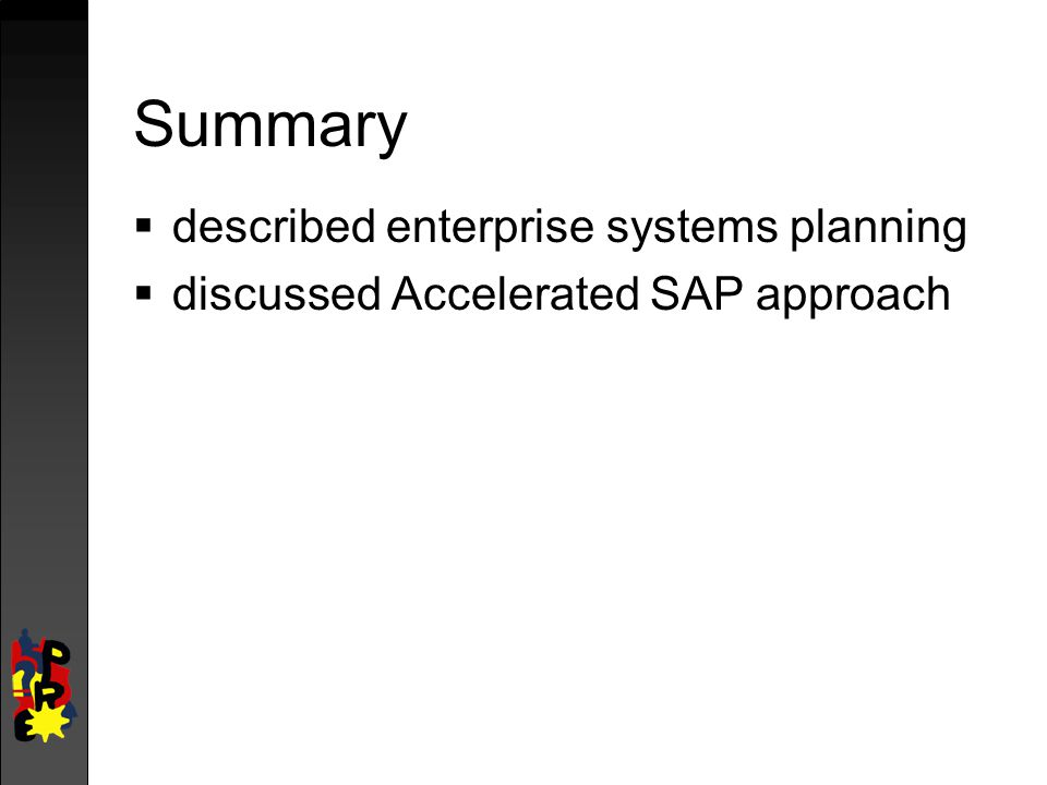 Summary described enterprise systems planning