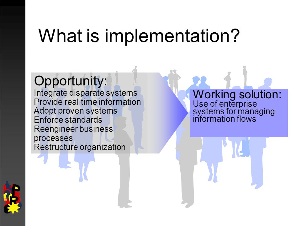 What is implementation