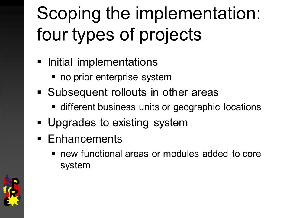 Scoping the implementation: four types of projects