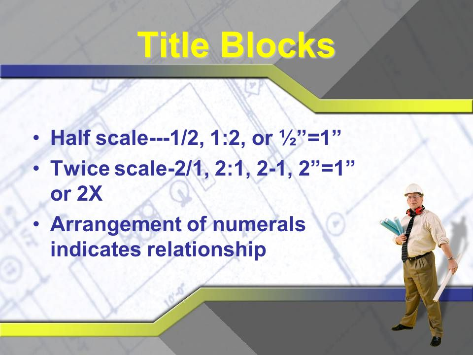 Title Blocks Half scale---1/2, 1:2, or ½ =1
