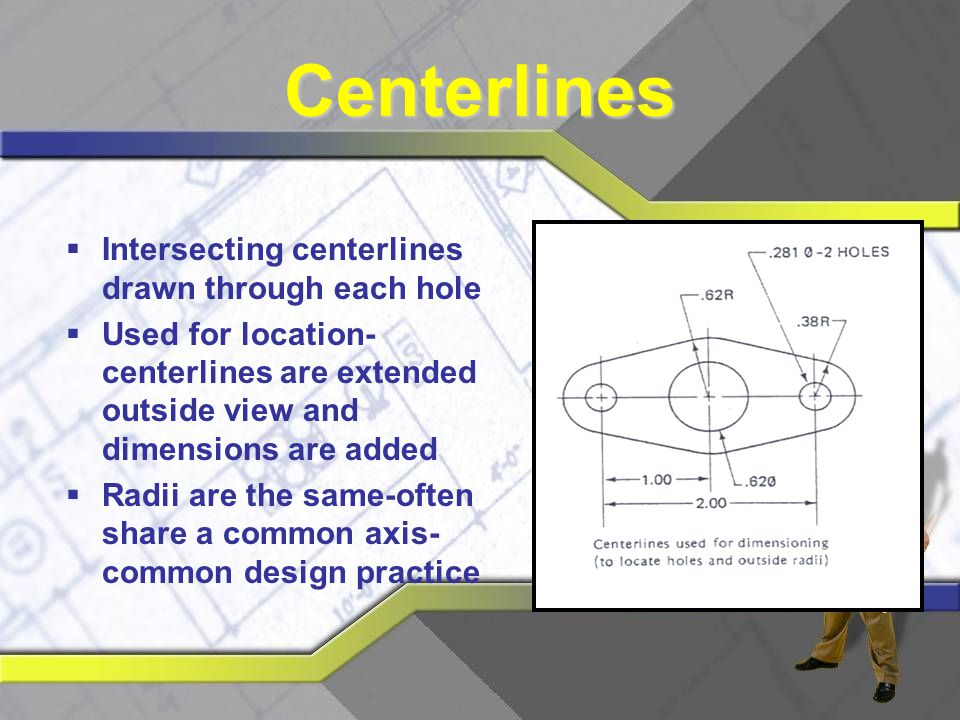 Centerlines Intersecting centerlines drawn through each hole