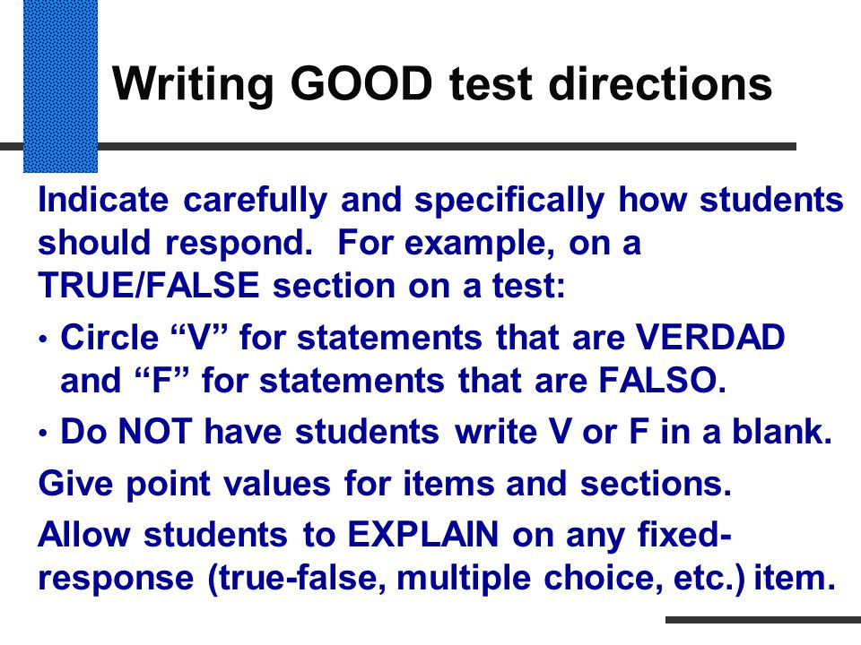Writing GOOD test directions