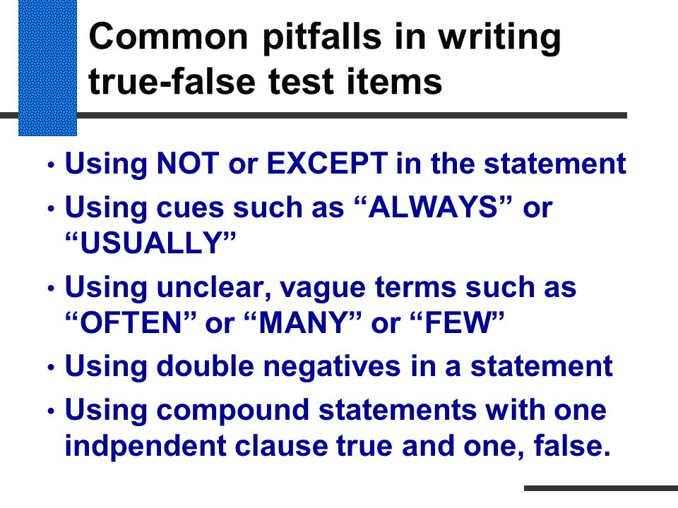 Common pitfalls in writing true-false test items