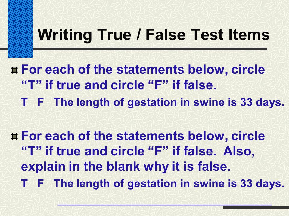 Writing True / False Test Items