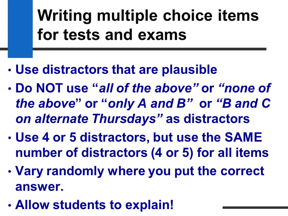 Writing multiple choice items for tests and exams